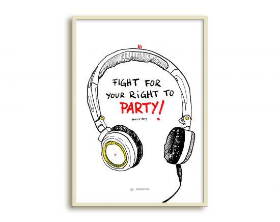 Ilustración de unos auriculares con la frase de los beasty boys Fight for your rights to party. Música punk y hip hop.