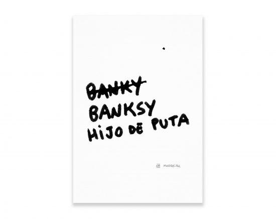 Cuadro serigrafía Banksy Hijo de Puta. Arte Contemporaneo.
