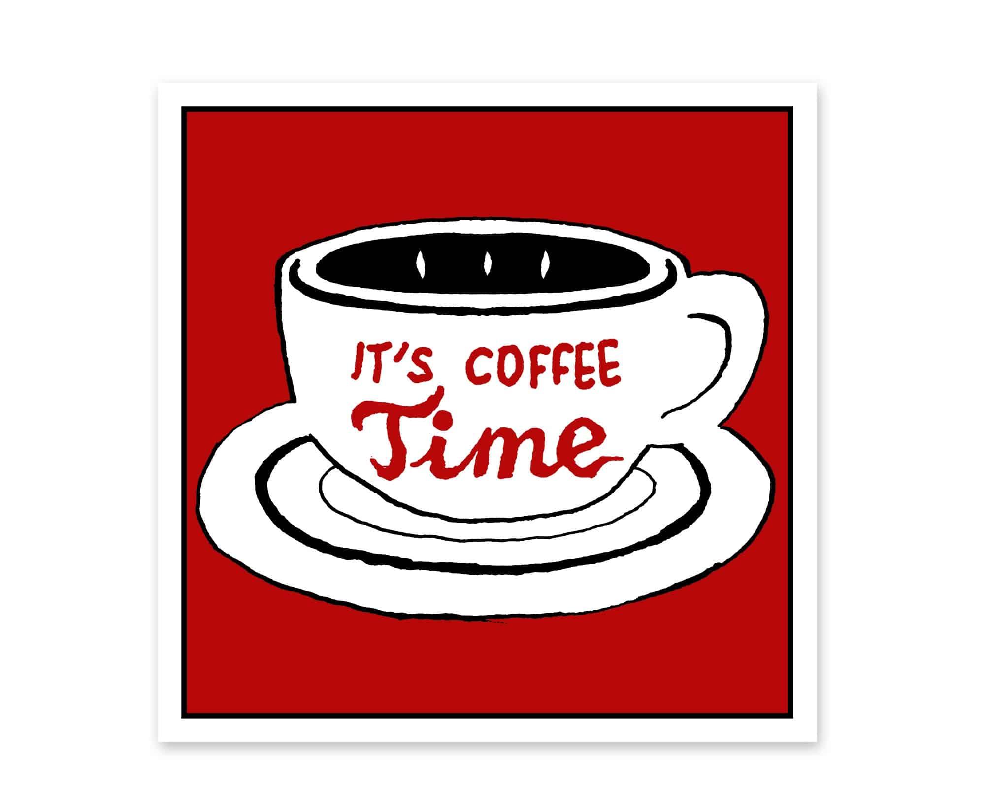 Ilustración de una taza de café con el texto It´s coffee Time. Fondo rojo. Decoración para cocinas, oficinas y cafeterías.